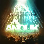 Live At Gelredome by Anouk