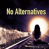 No Alternatives von Various Artists