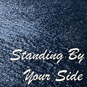 Standing By Your Side de Various Artists