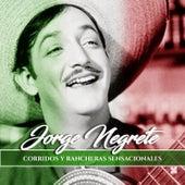 Corridos y Rancheras Sensacionales by Jorge Negrete