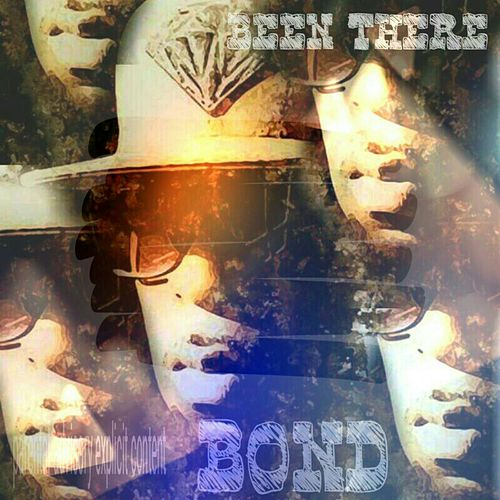 Been There by Bond
