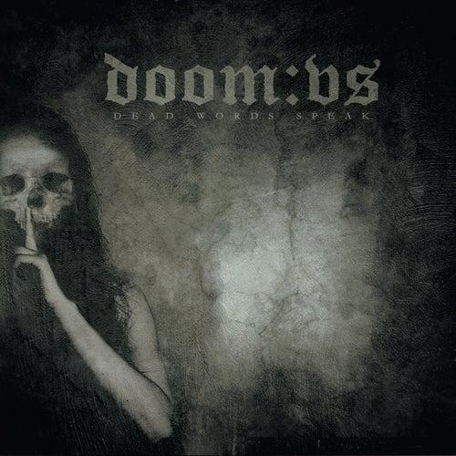 Dead Words Speak by Doom:VS