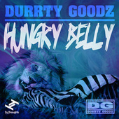 Hungry Belly de Durrty Goodz