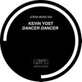 Dancer Dancer by Kevin Yost