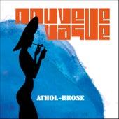 Athol Brose by Nouvelle Vague