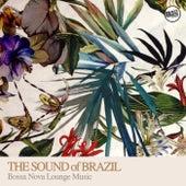 The Sound of Brazil - Bossa Nova Lounge Music by Various Artists