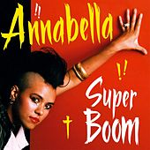 Super Boom by Annabella Lwin (Of Bow Wow Wow)