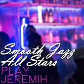 Smooth Jazz All Stars Play Jeremih de Smooth Jazz Allstars