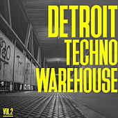 Detroit Techno Warehouse, Vol. 2 by Various Artists