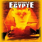 Les parfums d'Egypte by Various Artists