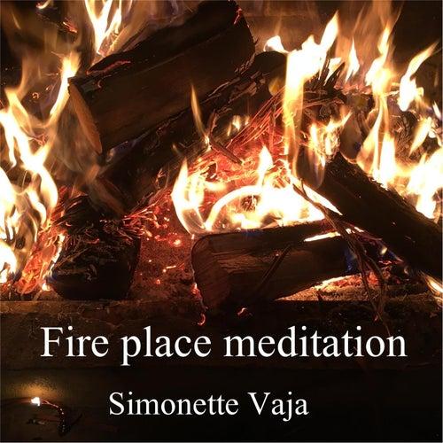 Fire Place Meditation by Simonette Vaja