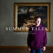 Summer Tales by Andy