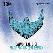 Made For Us (RAI Remix) von Calvo