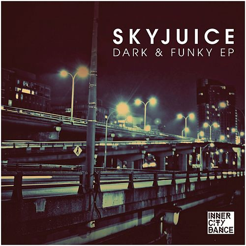 Dark & Funky EP by Skyjuice