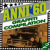 Anni 60 Graffiti Compilation Vol. 2 von Various Artists