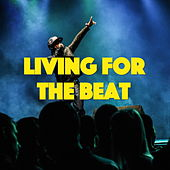 Living For The Beat von Various Artists