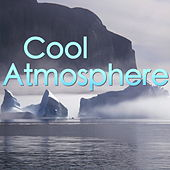 Cool Atmosphere by Various Artists
