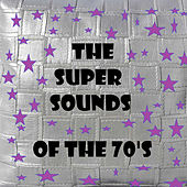 The Super Sounds of the 70's de Various Artists