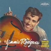 Jimmie Rodgers + Sings Folk Songs (Bonus Track Version) by Jimmie Rodgers