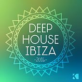 Deep House Ibiza 2016 de Various Artists