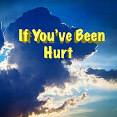 If You've Been Hurt de Various Artists