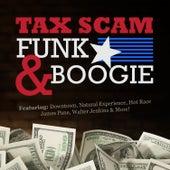 Tax Scam Funk & Boogie de Various Artists