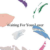Waiting for Your Lover von Citizens!