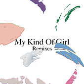 My Kind of Girl (Remixes) - EP by Citizens!