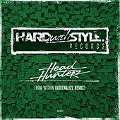 From Within (Adrenalize Remix) (Streaming Only) van Headhunterz