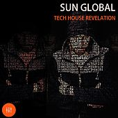 Sun Global Tech House Revelation by Various Artists