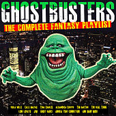 Ghostbusters - The Complete Fantasy Playlist de Various Artists