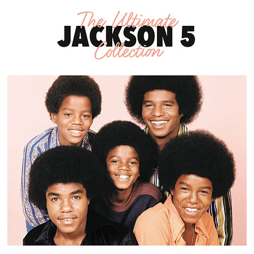 The Ultimate Collection von The Jackson 5