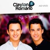 Só Tá Começando (Ao Vivo) de Clayton & Romário