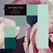 Bury It (Keys N Krates Remix) von Chvrches