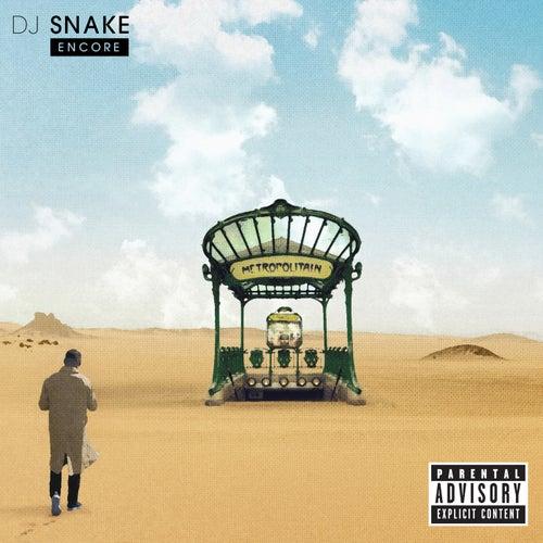 Encore de DJ Snake