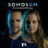 Somos Um (Ao Vivo) by Dilson e Débora