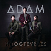 Hoogtevrees by Adam