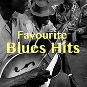 Favourite Blues Hits di Various Artists