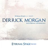 The Eternal Anthology de Derrick Morgan