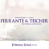 The Eternal Anthology de Ferrante and Teicher