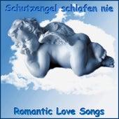 Schutzengel schlafen nie (Romantic Love Songs) de Schmitti