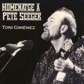 Homenatge a Pete Seeger de Toni Giménez