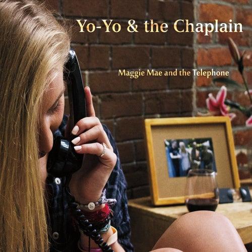 Maggie Mae and the Telephone by Yo-Yo