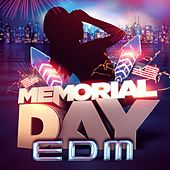 Memorial Day EDM by Various Artists