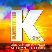 Deluxe Chill - House Masterpieces (Autumn Edition) de Various Artists