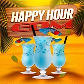 Happy Hour EDM by Various Artists