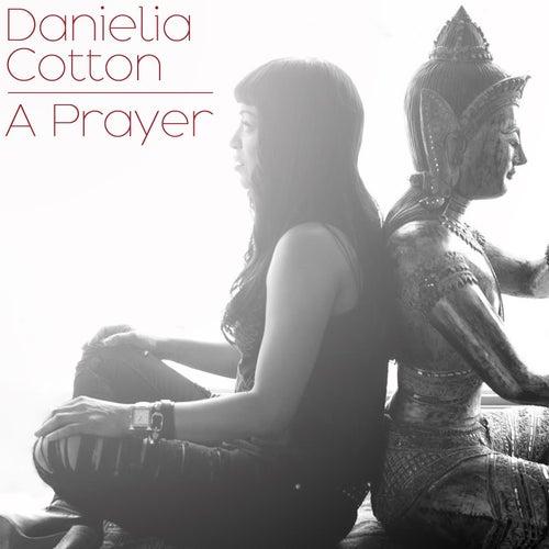 A Prayer by Danielia Cotton