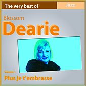 The Very Best Of, Vol. 1 (Plus je t'embrasse) [Remastered] by Blossom Dearie