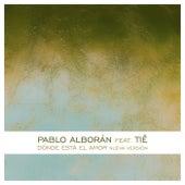 Dónde está el amor (feat. Tiê) de Pablo Alborán