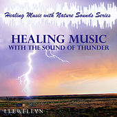 Healing Music with the Sound of Thunder by Llewellyn